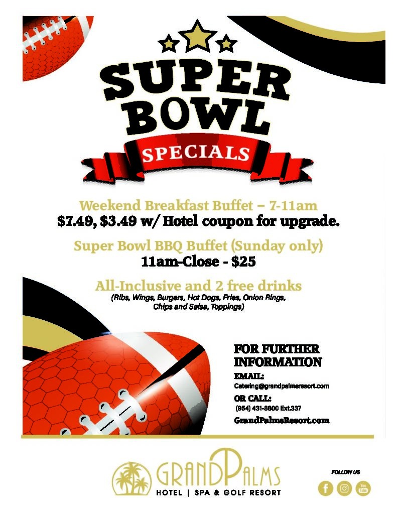 Grand Palms Super Bowl Weekend Event